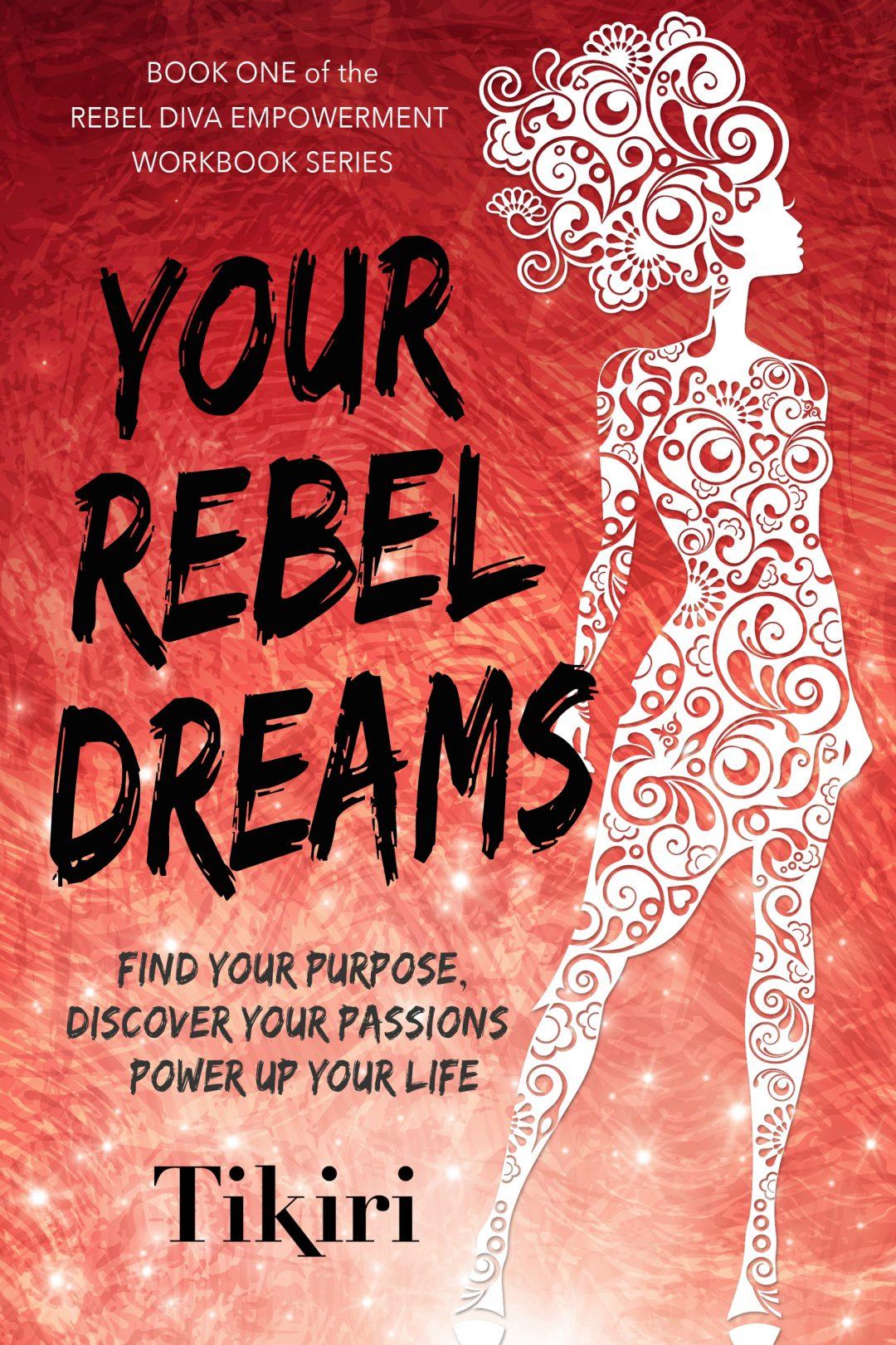 Rebel Diva Book 1 – Your Rebel Dreams