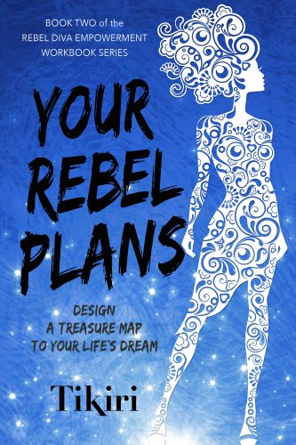 Rebel Diva Book 2 – Your Rebel Plans