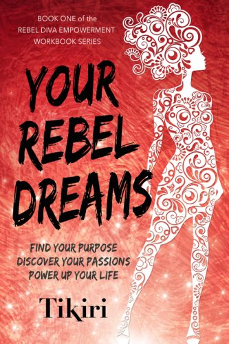 Rebel Diva Book 1 – Your Rebel Dreams